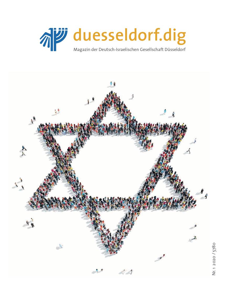duesseldorf.dig – Das Magazin der Deutsch-Israelischen Gesellschaft Düsseldorf Nr. 1 2020/5780